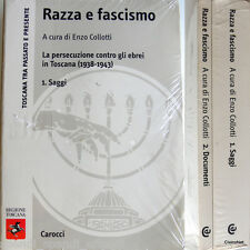 ENZO COLLOTTI RAZZA E FASCISMO PERSECUZIONE CONTRO GLI EBREI IN TOSCANA 2 VOLL.