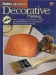 Ortho's All About Decorative Painting Ortho Books Paperback