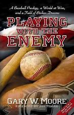 Playing with the Enemy by Gary Moore Hardcover Book Autographed Signed 1st Ed