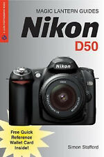 NEW Nikon D50 Magic Lantern Guide Book Plus Free Quick Reference Wallet Card