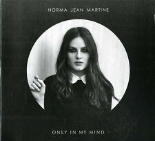 Martine Norma Jean - Only In My Mind  - CD  Nuovo Sigillato