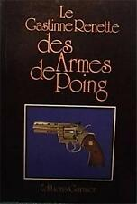 LE GASTINNE-RENETTE DES ARMES DE POING FRENCH ED GLOSSY HARD BOARDS VERY GOOD