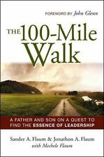 The 100-mile Walk: A Father And Son on a Quest to Find the Essence of -ExLibrary