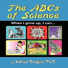 The ABCs of Science: When I grow up, I can . . .