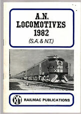 A.N. LOCOMOTIVES 1982 : SOUTH AUSTRALIAN & NORTHERN TERRITORY - McNICOL  fe