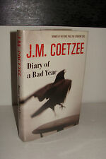Diary of a Bad Year by J.M. Coetzee UK 1st/1st 2007 Harvill Secker Hardcover