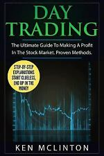 Investing, Options Trading, Forex: Day Trading : The Ultimate Guide to Making...