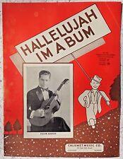 VINTAGE SHEET MUSIC - 1935 HALLELUJAH I'M A BUM - FRANK MARVIN