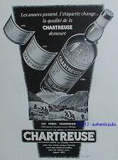 PUBLICITE LA GRANDE CHARTREUSE PERES CHARTREUX LIQUEUR VERTE JAUNE DE 1953 AD