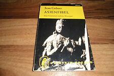 Jean Gebser -- ASIENFIBEL / zum Verständnis östlicher Wesensart  1. Auflage 1963