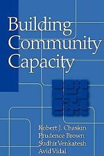 Building Community Capacity (Modern Applications of Social Work), Chaskin, Rober