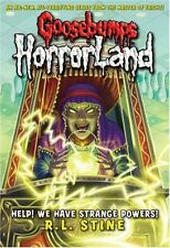 R.L. STINE _ HELP! WE HAVE STRANGE POWERS! _ GOOSEBUMPS HORRORLAND __ BRAND NEW