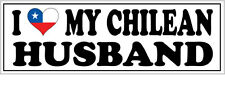 I LOVE MY CHILEAN HUSBAND VINYL STICKER - Chile / South America - 26cm x 7cm
