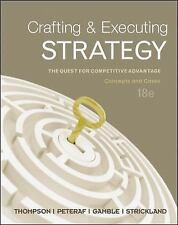 Crafting and Executing Strategy : The Quest for Competitive Advantage -...