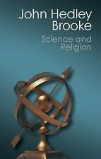 Science and Religion : Some Historical Perspectives by John Hedley Brooke...