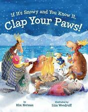 If It's Snowy and You Know It, Clap Your Paws! NEW Book