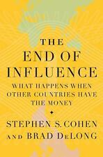 The End of Influence: What Happens When Other Countries Have the Money-ExLibrary