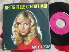 Michele Torr ‎– Cette Fille C'Était Moi Label: Disc'Az‎– SG 544 7inch 45 single