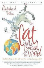 The Cat Who Covered the World : The Adventures of Henrietta and Her Foreign C...