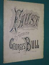 Partition ancienne Piano G. BULL fantaisie n° 2 d'après FAUST de GOUNOD