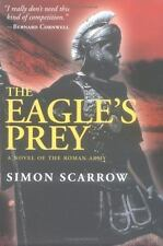 The Eagle's Prey: A Novel of the Roman Army (Eagle Series)-ExLibrary