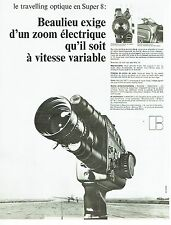 PUBLICITE ADVERTISING 0117  1971  Beaulieu caméra Travelling optique super 8