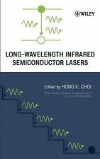 Wiley Series in La and Applications: Long-Wavelength Infrared Semiconductor...