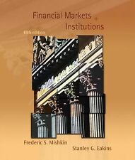 Financial Markets & Institutions - Fifth Edition- Mishkin/Eakins
