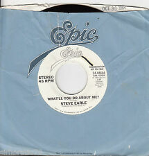 STEVE EARLE What'll You Do About Me? 45 - White Label Promo