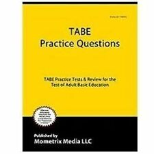 TABE Practice Questions : TABE Practice Tests and Exam Review for the Test of...