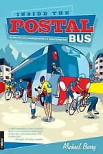 Inside the Postal Bus: My Ride with Lance Armstrong and the U.S. Postal Cycling