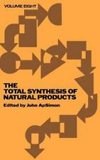The Total Synthesis of Natural Products, Volume 8