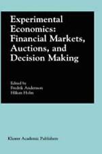 Experimental Economics: Financial Markets, Auctions, and Decision Making: Interv
