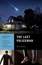 The Last Policeman : A Novel by Ben Winters (2013, Paperback)