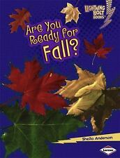 Are You Ready for Fall? (Lightning Bolt Books: Our Four Seasons)