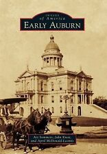 Images of America: Early Auburn by John Knox, Art Sommers and April...