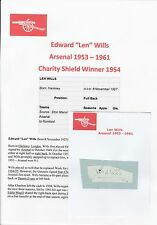 LEN WILLS ARSENAL 1953-1961 ORIGINAL HAND SIGNED CUTTING/CARD