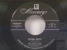 "CREW CUTS ""SEVEN DAYS / THAT'S YOUR MISTAKE"" 45 NEAR MINT"