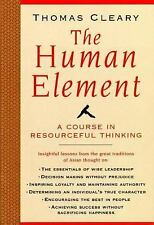 Human Element : A Course in Resourceful Thinking by Thomas Cleary (1996,...