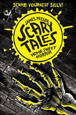 Home Sweet Horror (Scary Tales 1), Preller, James, New Book