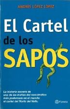 El Cartel de los Sapos (Spanish Edition), Lopez Lopez, Andres, Good Book