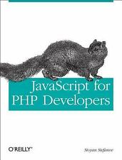 JavaScript for PHP Developers: A Concise Guide to Mastering JavaScript, Stefanov