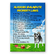 ALASKAN MALAMUTE Property Laws FRIDGE MAGNET New DOG Funny