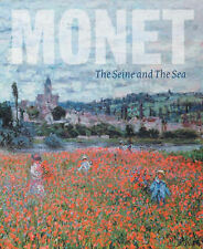 Clarke, Michael, Thomson, Richard Monet: The Seine and the Sea Very Good Book