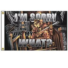 """I'M SORRY YOU'RE COMING FOR MY WHAT?"" 3X5' FLAG HOT LEATHERS  NEW 2nd AMENDMENT"