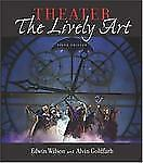Theater: The Lively Art, 5e & CD-ROM w Theatergoer's Guide-ExLibrary