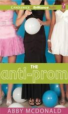 The Anti-Prom by Abby McDonald (2012, CD, Unabridged)
