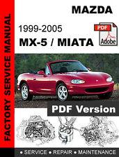 MAZDA MX-5 MX5 MIATA 1999 - 2005 ULTIMATE OEM WORKSHOP SERVICE REPAIR MANUAL