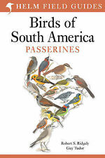 Field Guide to the Birds of South America: Passerines (Helm Field Guides), Rober