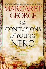 The Confessions of Young Nero by Margaret George HARDCOVER - NEW - BEST PRICE!